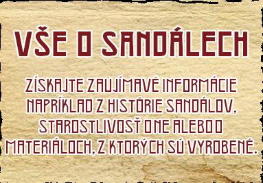 Informácie o našich sandáloch