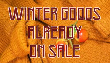 Winter goods already on sale